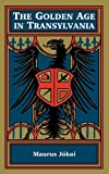 img - for Golden Age in Transylvania, The book / textbook / text book