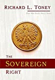 The Sovereign Right: Real Choice or Predetermined Fate