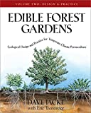 Edible Forest Gardens Vol. 2 Ecological Design And Practice For Temperate Climate Permaculture