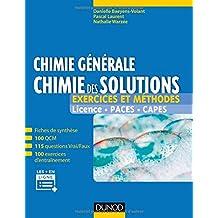 Chimie Générale: Chimie des Solutions: Exercices et Méthodes