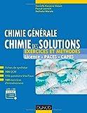 Chimie générale : chimie des solutions - Exercices et méthodes - Exercices et méthodes