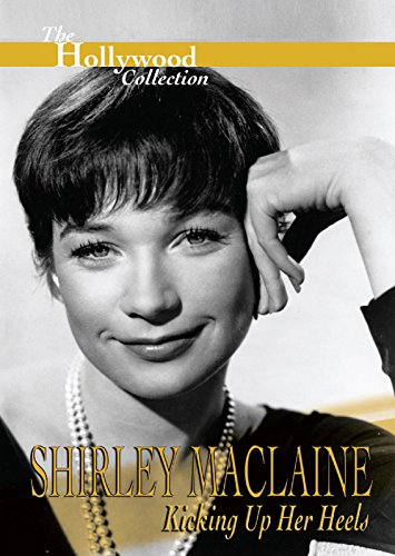 Hollywood Collection: Shirley Maclaine: Kicking Up Her Heels (Jessica Heels Stretch)