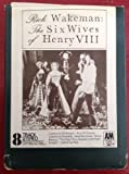 RICK WAKEMAN Six Wives Of Henry VIII 8 Track Tape With Case 1973 UK RARE!