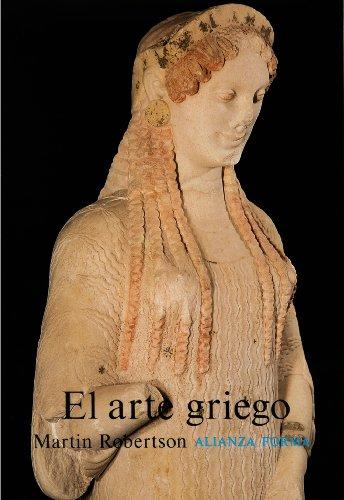 Descargar Libro El Arte Griego: Introducción A Su Historia ) Martín Robertson