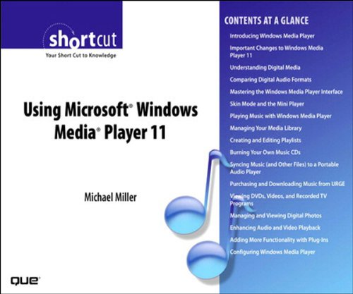 Using Microsoft Windows Media Player 11 (Digital Short Cut)