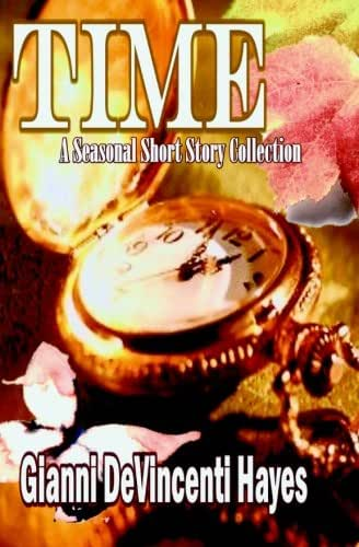 TIME: A Seasonal Short Story Collection