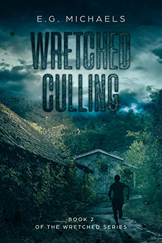 Wretched Culling: (Book 2 of The Wretched Series) by [Michaels, E.G.]
