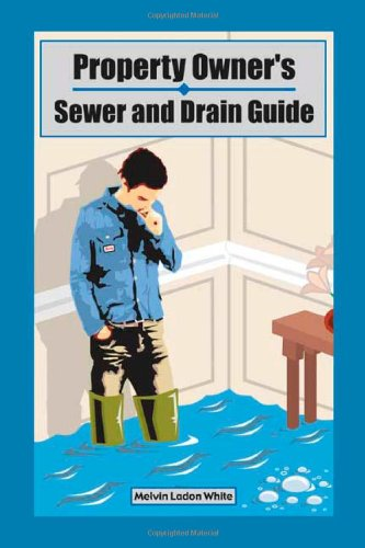 Download Property Owner's Sewer and Drain Guide pdf