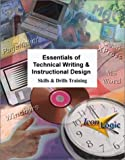 Essentials of Technical Writing and Instructional Design, Kevin A. Siegel, 1891762648