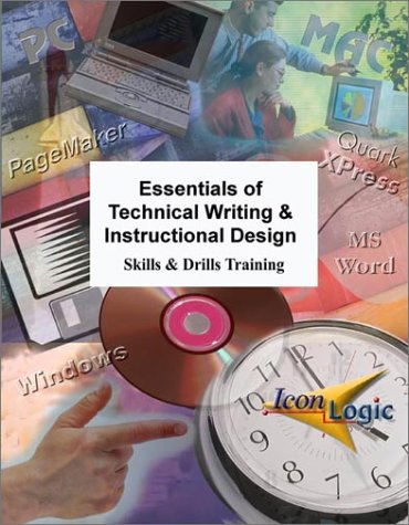 Essentials Of Technical Writing And Instructional Design Siegel Kevin A 9781891762642 Amazon Com Books