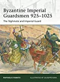 Byzantine Imperial Guardsmen 925–1025: The Tághmata and Imperial Guard (Elite)