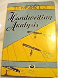The ABCs of Handwriting Analysis, Claude Santoy, 1557780404