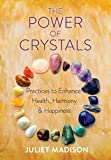 The Power of Crystals: Practices to Enhance