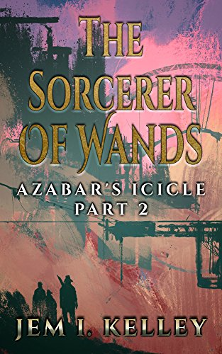 The Sorcerer of Wands: Azabar's Icicle Part 2 (Harry Potter Monsters)