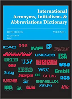International Acronyms, Initialisms and Abbreviations Dictionary