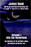 Adventure - into the Neverland, James Hood, 0759626464