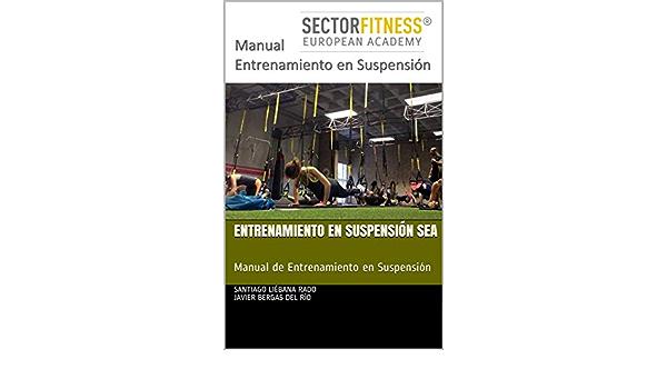 Entrenamiento en Suspensión SEA: Manual de Entrenamiento en ...