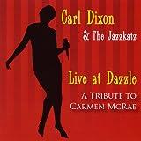 Live at Dazzle: A Tribute to Carmen Mcrae