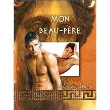Mon beau-père (French Edition)