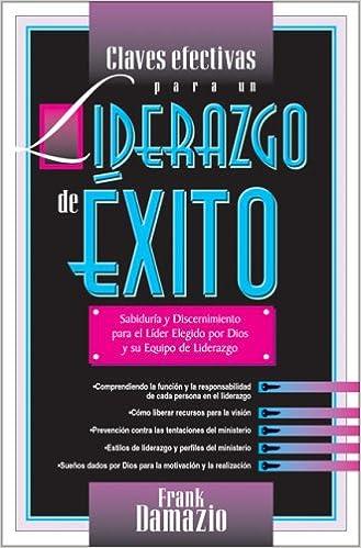 Descargar archivos PDF gratis Claves Efectivas Para UN Liderazgo De Exito (Liderazg 413) PDF FB2 iBook