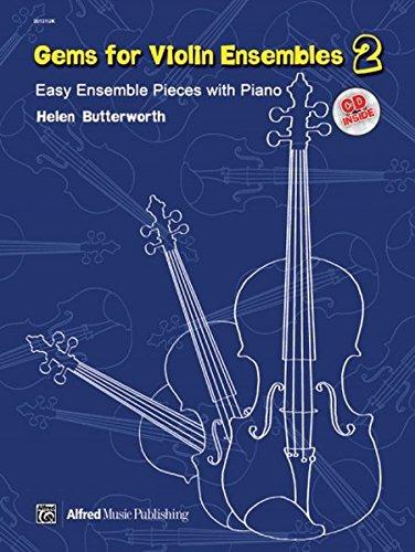 Violin Ensemble Pieces - Gems for Violin Ensembles, Bk 2: Easy Ensemble Pieces with Piano, Book & CD