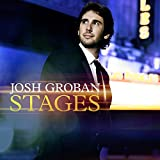 GROBAN JOSH - STAGES
