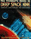 The Trekker's Guide to Deep Space Nine, Complete, Unauthorized and Uncensored, Hal J. Schuster, 0761505741
