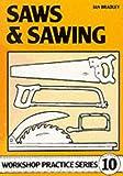 Saws and Sawing, Ian Bradley, 0852428871
