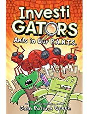 InvestiGators: Ants in Our P.A.N.T.S.