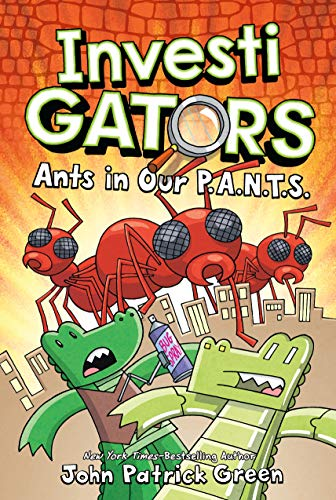 Book Cover: InvestiGators: Ants in Our P.A.N.T.S.