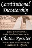 Constitutional Dictatorship: Crisis Government in the Modern Democracies