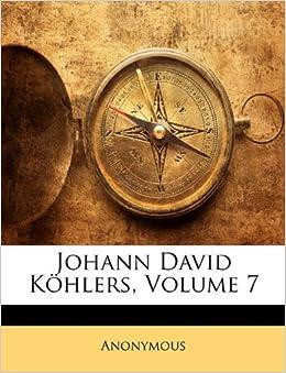 Johann David Köhlers, Siebenter Theil