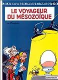 """Afficher """"Les Aventures de Spirou et Fantasio n° 13 Le Voyageur du Mésozoique : Vol.13"""""""