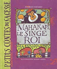 Mahakapi, le Singe Roi par Patrice Favaro