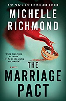 The Marriage Pact: A Novel by [Richmond, Michelle]
