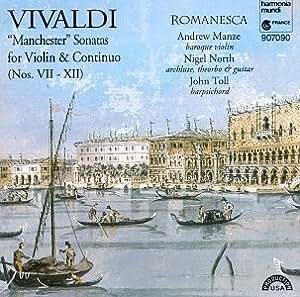 Vivaldi: Manchester Sonatas for Violin & Continuo, Nos. 7-12