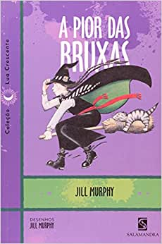 A Pior Das Bruxas - 9788516055660 - Livros na Amazon Brasil