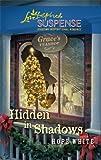 Hidden in Shadows (Love Inspired Suspense)