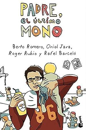 Padre, El Último Mono - Libros para padres primerizos