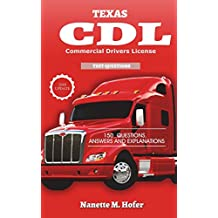 Texas Commercial Drivers License Permit Test: 108 Test questions and Answers for Commercial Drivers License (CDL) Exam