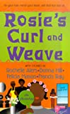Rosie's Curl and Weave, Rochelle Alers and Donna Hill, 0312968280