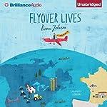 Flyover Lives: A Memoir | Diane Johnson
