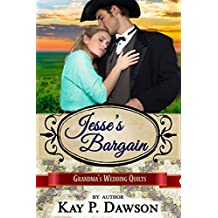 Jesse's Bargain (Grandma's Wedding Quilts Book 3)