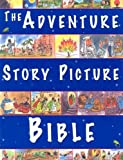 The Adventure Story Picture Bible, Felicity Henderson, 159325024X