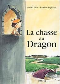La chasse au dragon par Jean-Luc Englebert