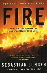 Fire [ FIRE ] By Junger, Sebastian ( Author )Sep-24-2002 Paperback