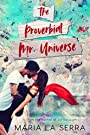 THE PROVERBIAL MR.UNIVERSE: A Sweet New Adult Romance