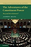 img - for The Adventures of the Constituent Power: Beyond Revolutions? (Comparative Constitutional Law and Policy) book / textbook / text book