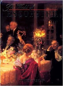 Book The World of Escoffier