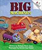 Big Machines, Melanie Davis Jones, 0516228455
